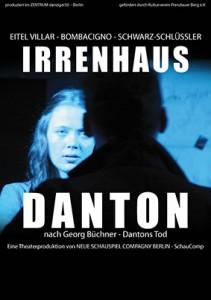 Irrenhaus Danton – Da wir nichts voneinander wussten | Theater