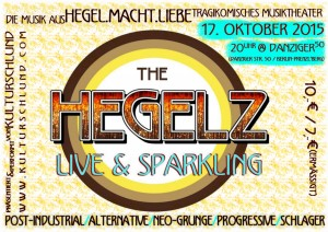 THE HEGELZ. LIVE'N SPARKING'