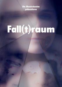 Falltraum | Die Mondschweine